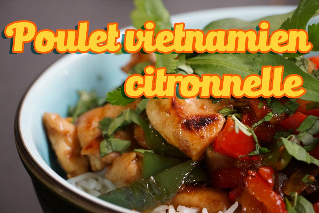Recette poulet citronnelle gingembre à la vietnamienne